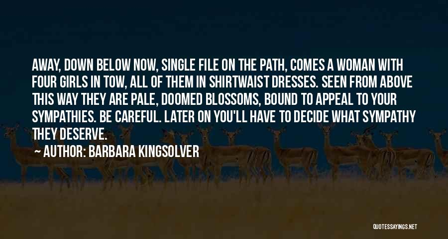 File Quotes By Barbara Kingsolver