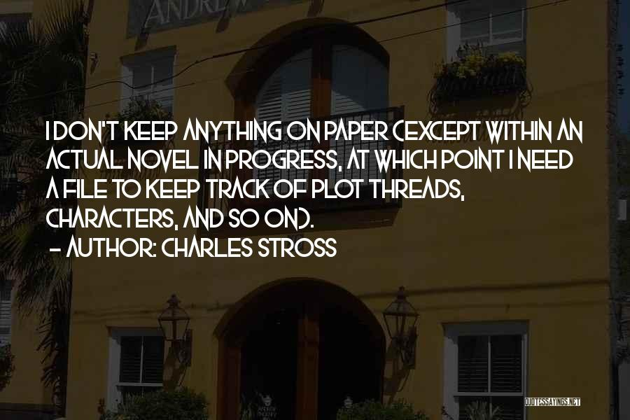 File Quotes By Charles Stross