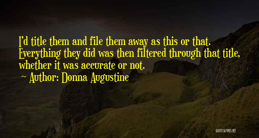 File Quotes By Donna Augustine