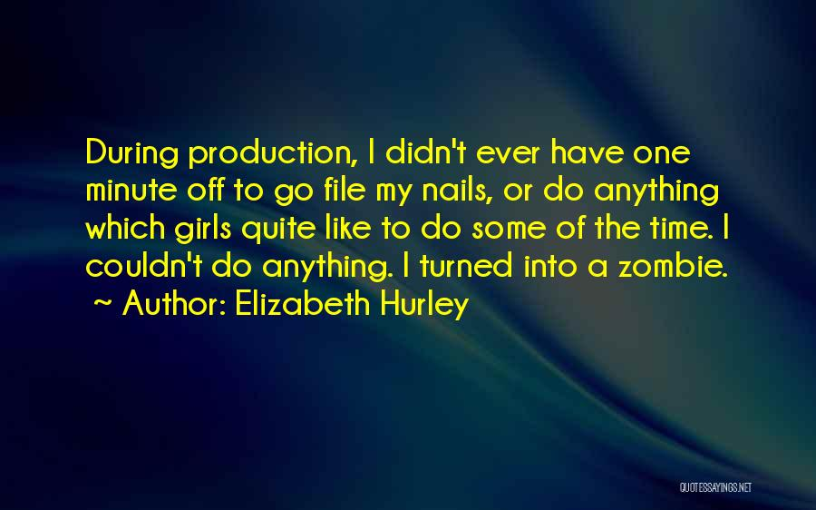 File Quotes By Elizabeth Hurley