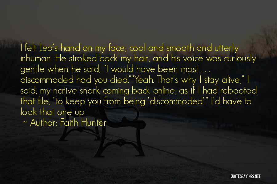File Quotes By Faith Hunter