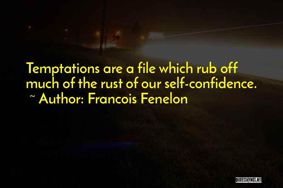 File Quotes By Francois Fenelon
