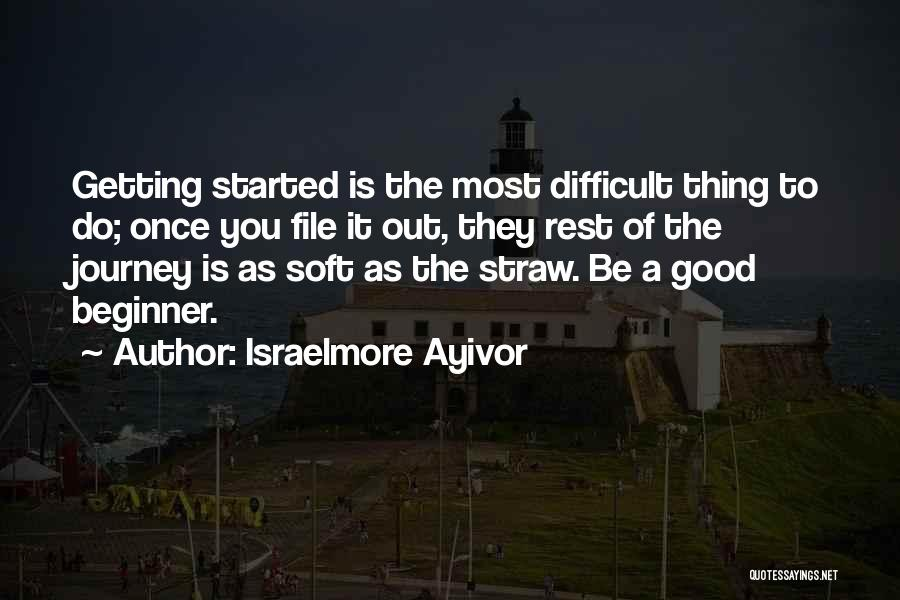 File Quotes By Israelmore Ayivor