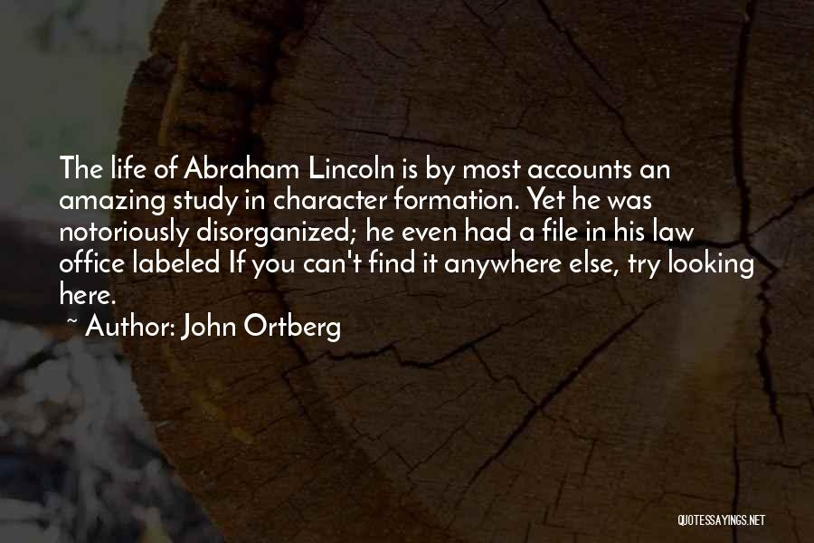 File Quotes By John Ortberg