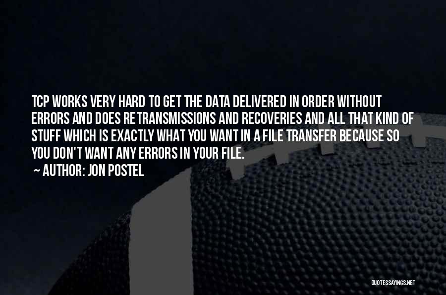 File Quotes By Jon Postel