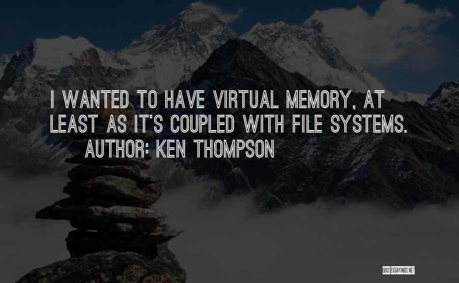 File Quotes By Ken Thompson