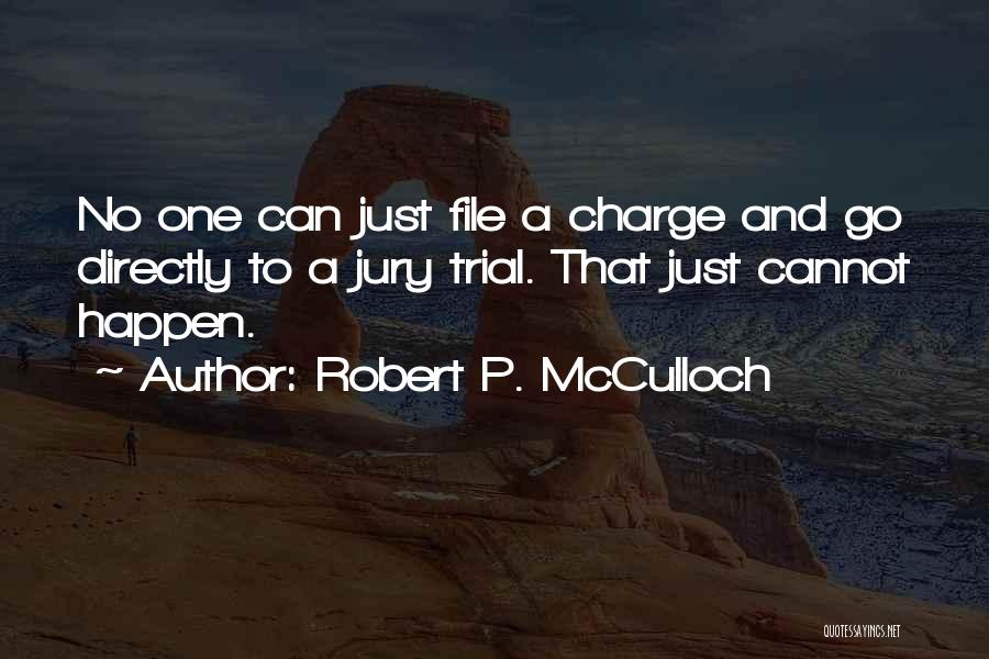 File Quotes By Robert P. McCulloch