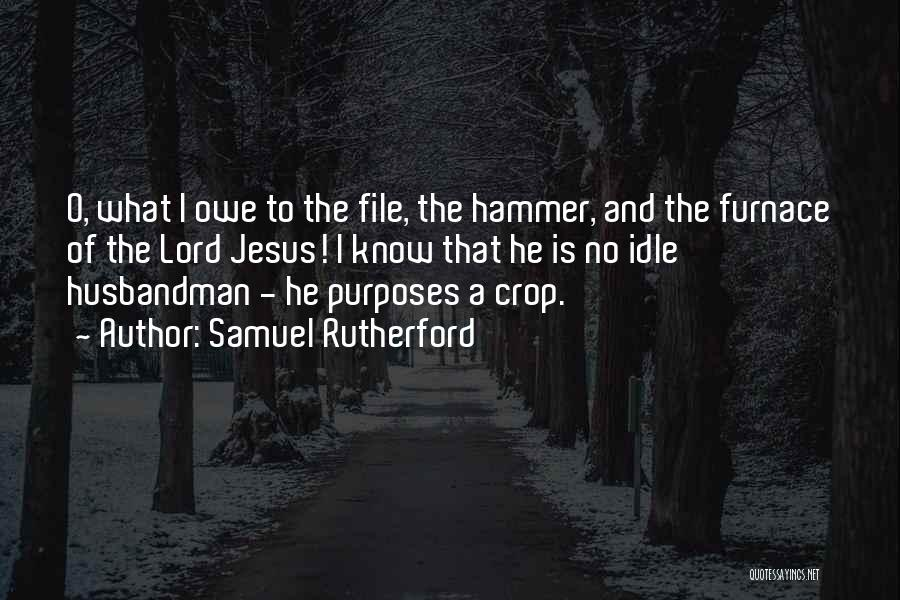 File Quotes By Samuel Rutherford