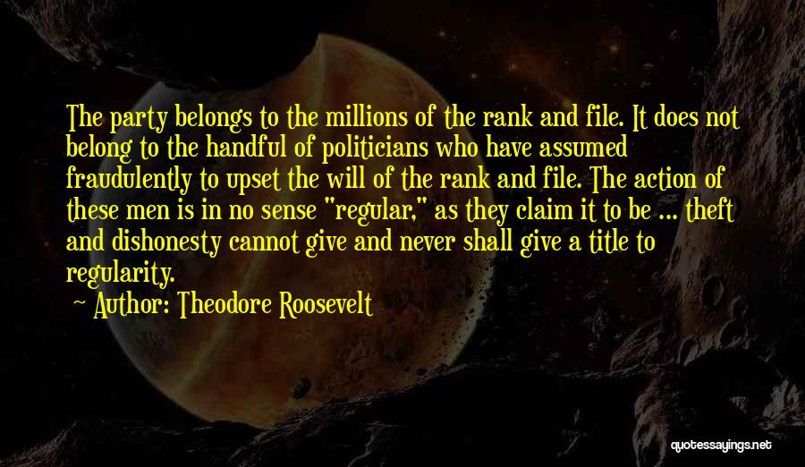 File Quotes By Theodore Roosevelt