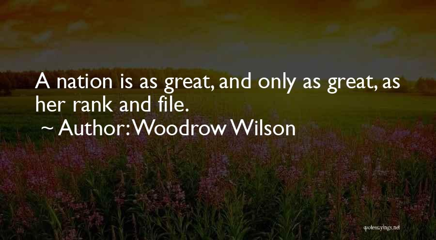 File Quotes By Woodrow Wilson