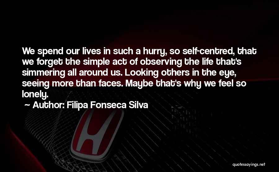 Filipa Fonseca Silva Quotes 1323235