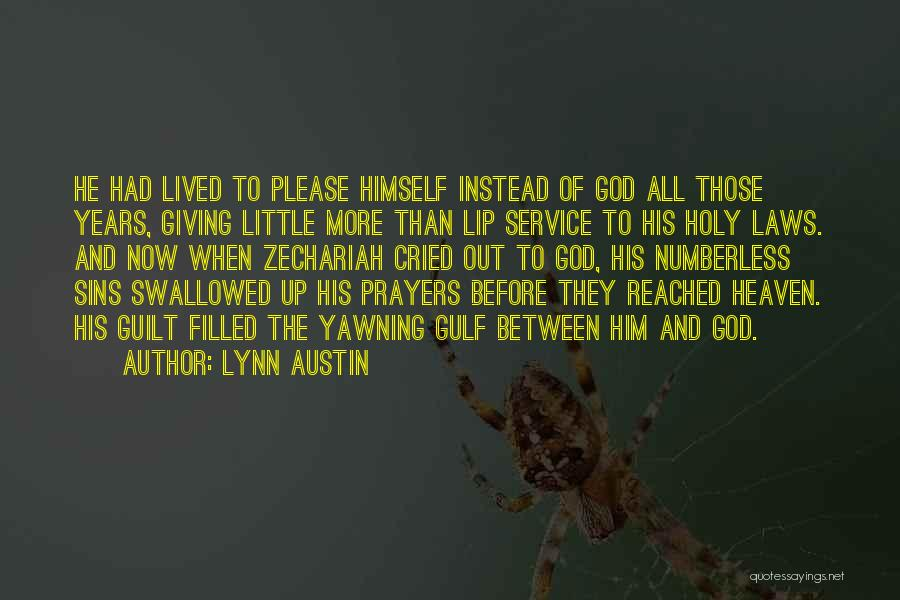 Filled With Guilt Quotes By Lynn Austin
