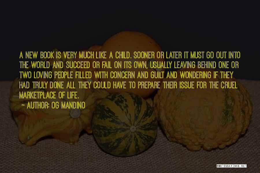Filled With Guilt Quotes By Og Mandino