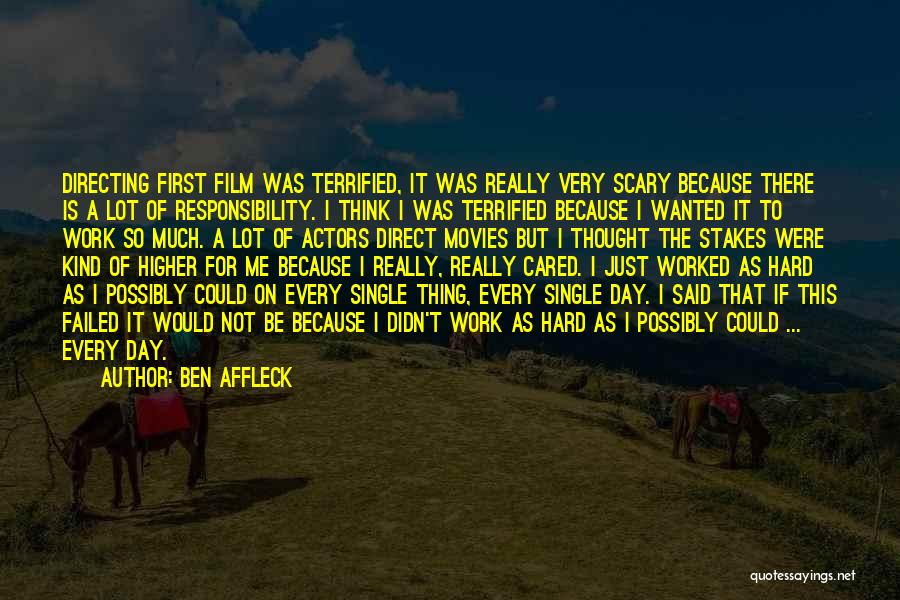 Film Directing Quotes By Ben Affleck