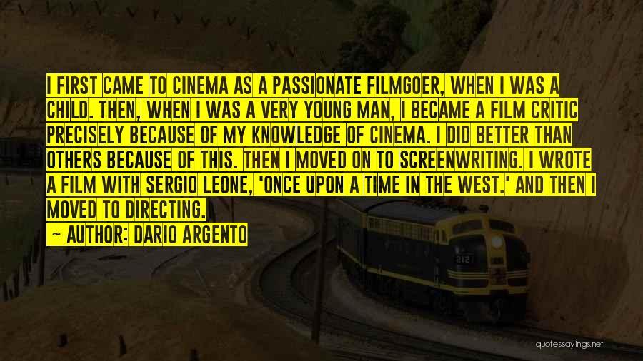 Film Directing Quotes By Dario Argento