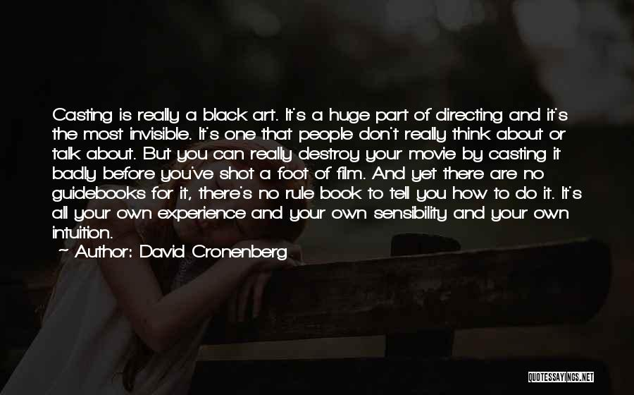 Film Directing Quotes By David Cronenberg