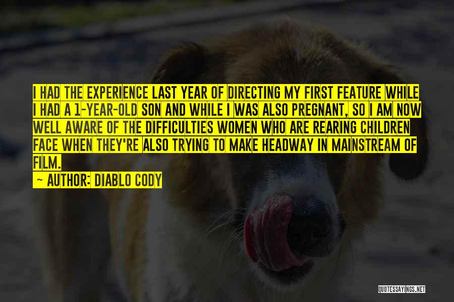 Film Directing Quotes By Diablo Cody