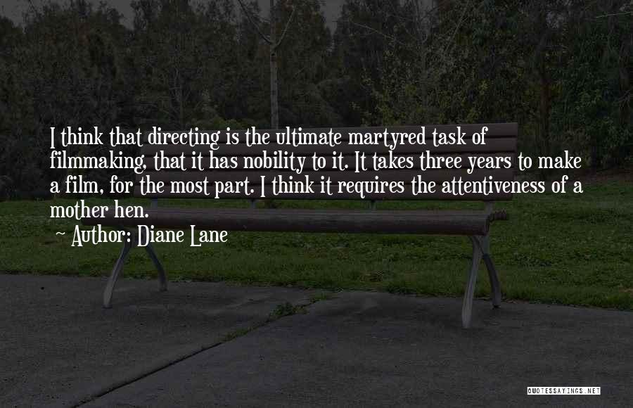 Film Directing Quotes By Diane Lane