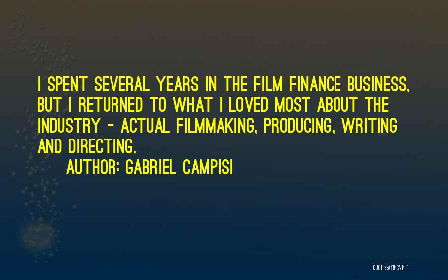 Film Directing Quotes By Gabriel Campisi