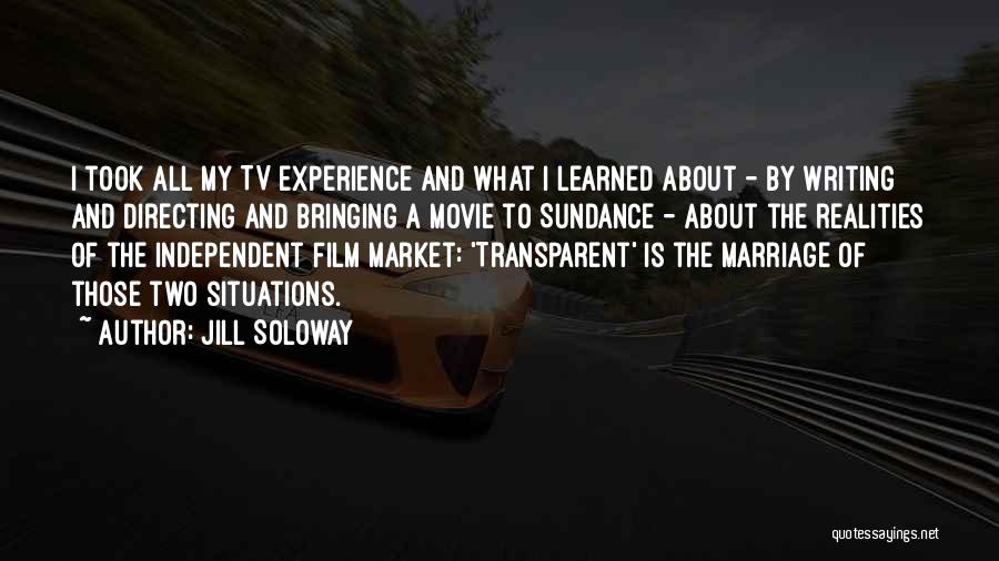 Film Directing Quotes By Jill Soloway