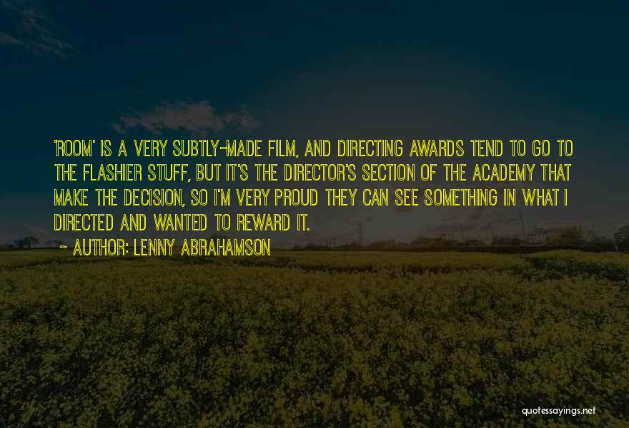 Film Directing Quotes By Lenny Abrahamson