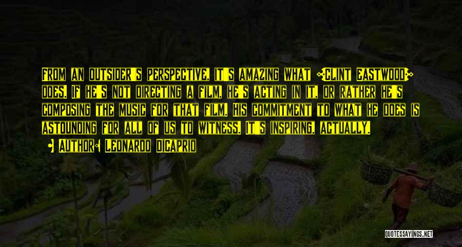 Film Directing Quotes By Leonardo DiCaprio