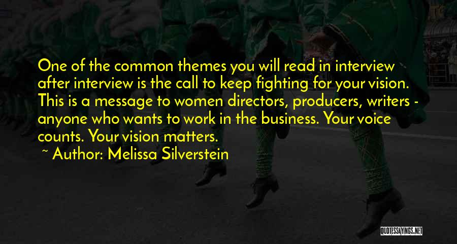 Film Directing Quotes By Melissa Silverstein