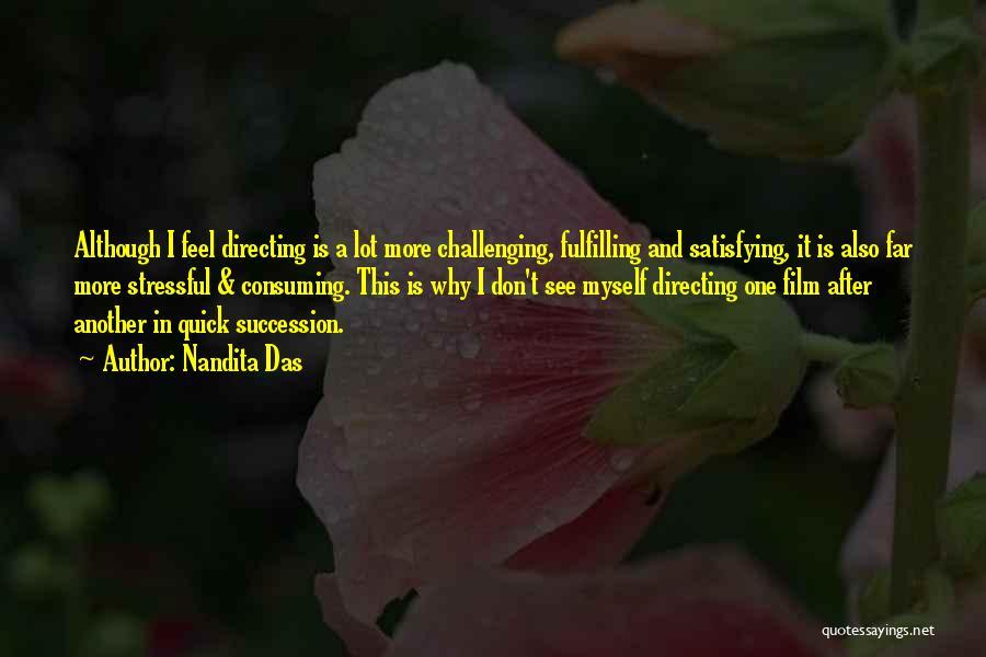Film Directing Quotes By Nandita Das