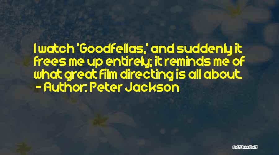 Film Directing Quotes By Peter Jackson