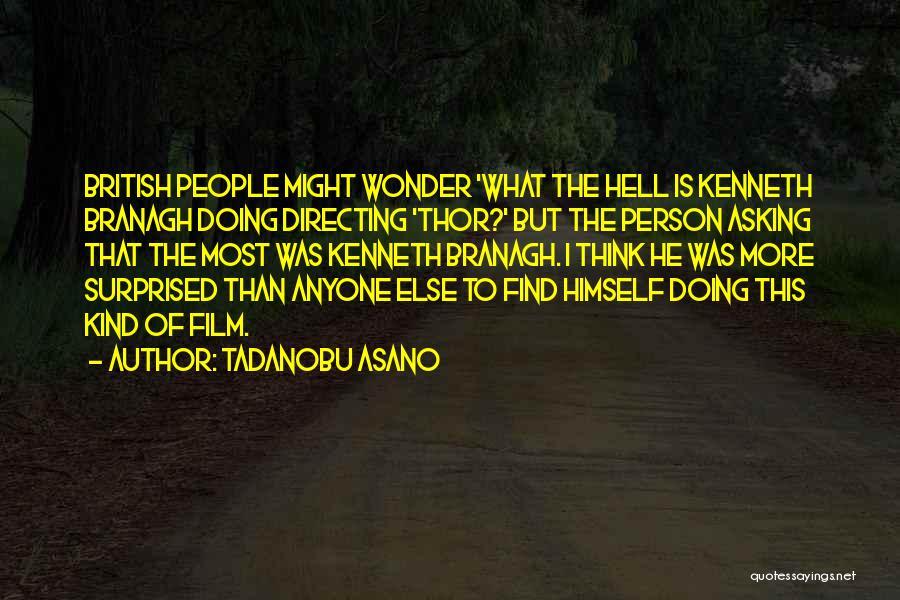 Film Directing Quotes By Tadanobu Asano
