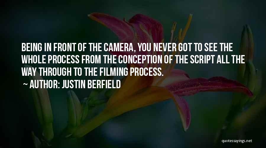 Filming Quotes By Justin Berfield