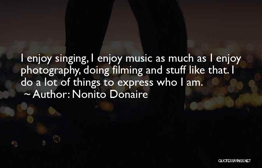 Filming Quotes By Nonito Donaire