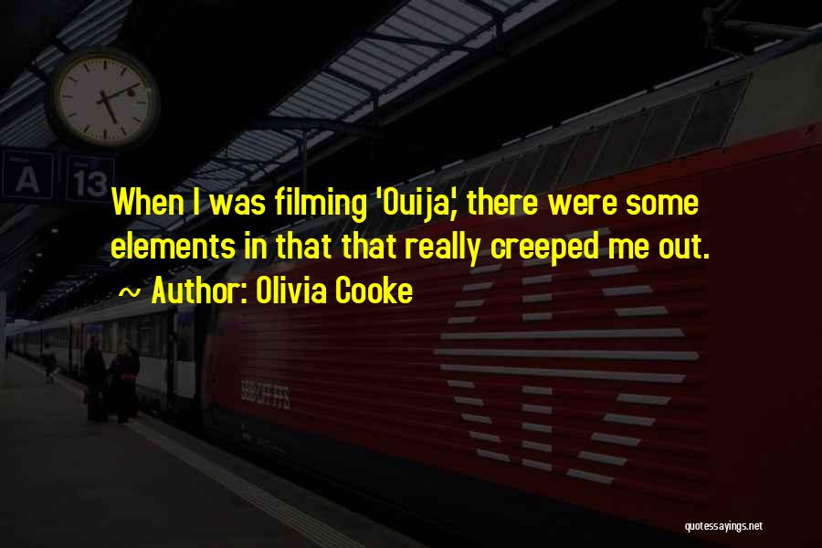 Filming Quotes By Olivia Cooke