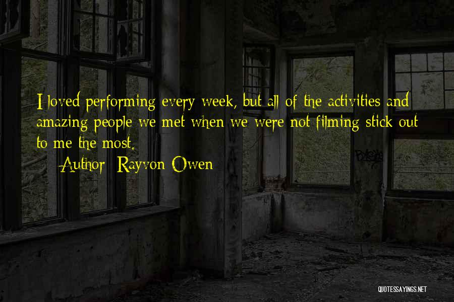 Filming Quotes By Rayvon Owen