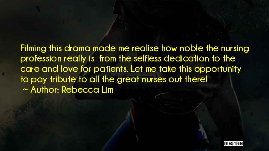 Filming Quotes By Rebecca Lim