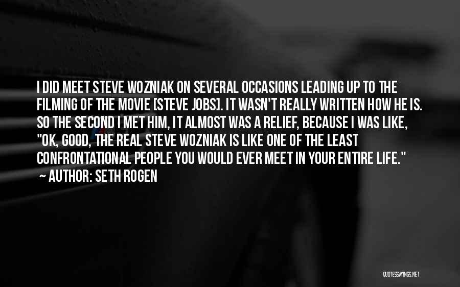 Filming Quotes By Seth Rogen