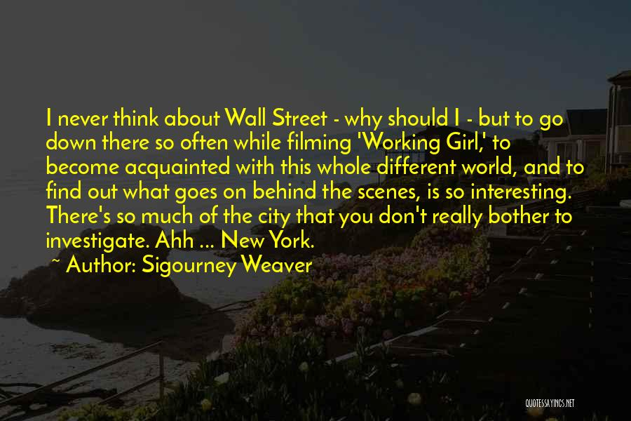Filming Quotes By Sigourney Weaver