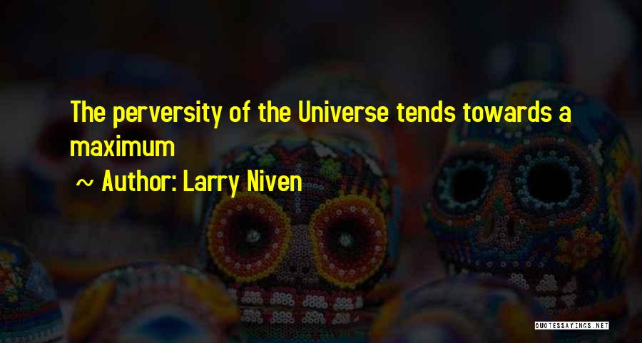 Finagle Law Quotes By Larry Niven