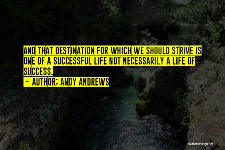 Final Destination 3 Quotes By Andy Andrews