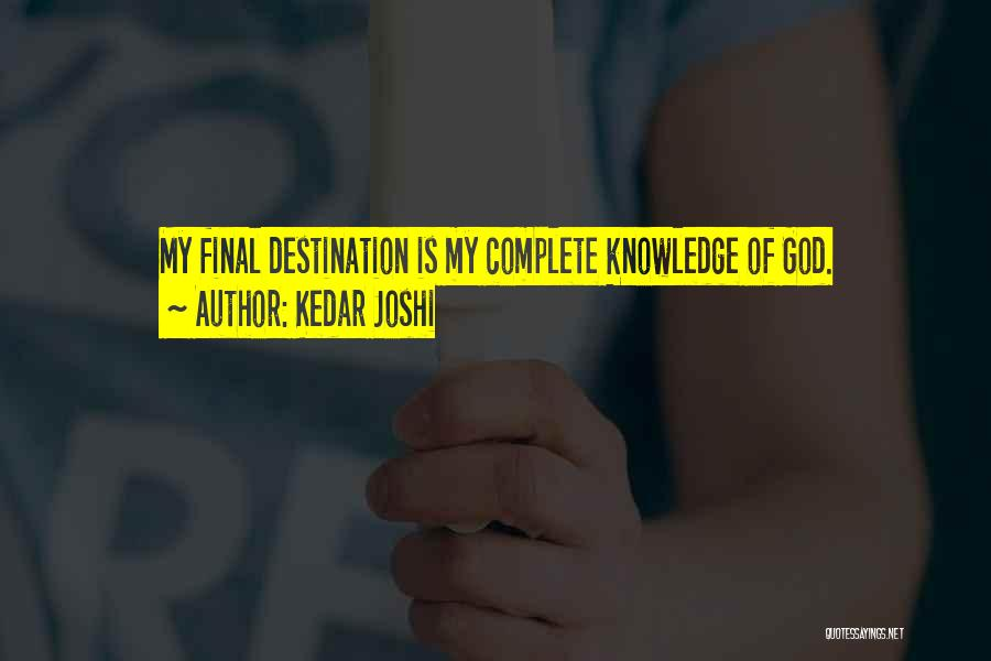 Final Destination 3 Quotes By Kedar Joshi