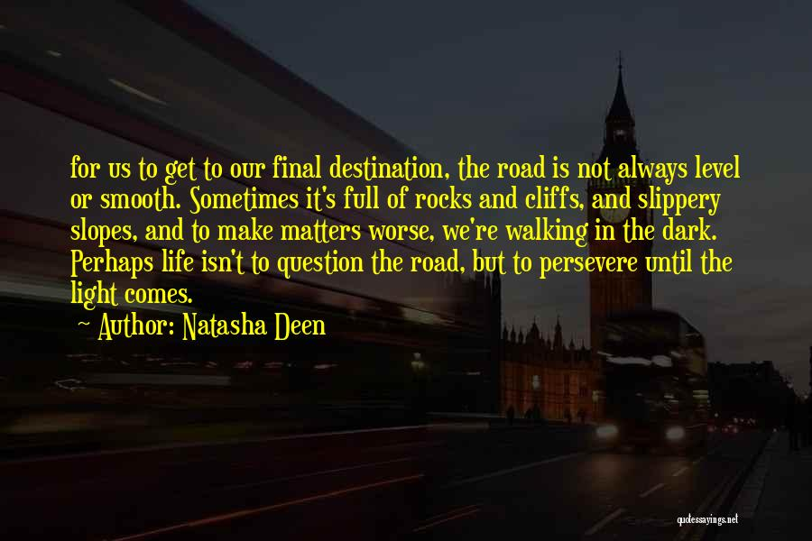 Final Destination 3 Quotes By Natasha Deen