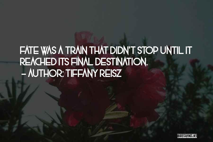 Final Destination 3 Quotes By Tiffany Reisz