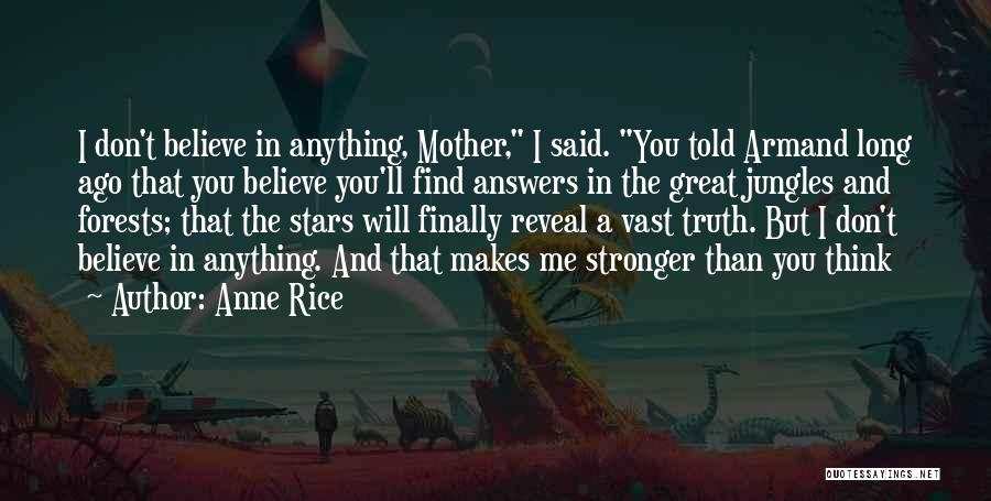 Finally Find You Quotes By Anne Rice