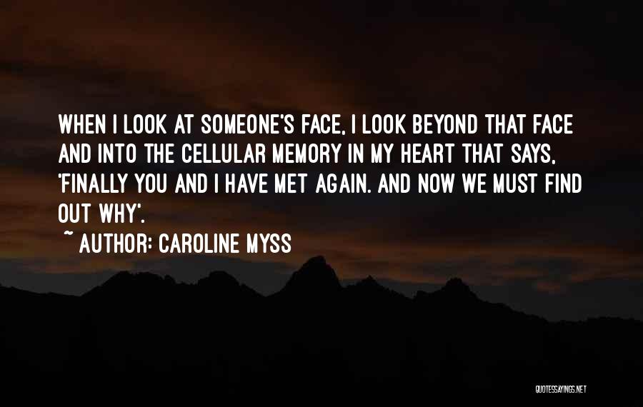 Finally Find You Quotes By Caroline Myss
