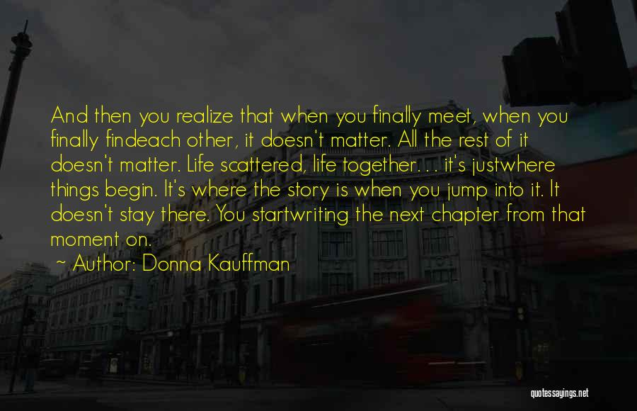 Finally Find You Quotes By Donna Kauffman