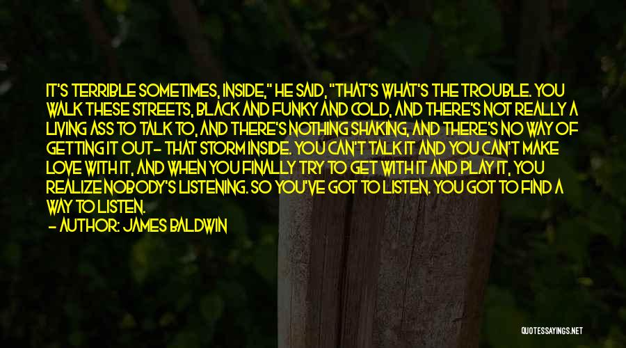 Finally Find You Quotes By James Baldwin