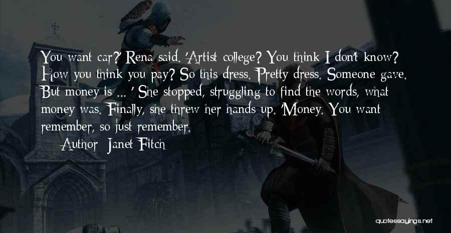 Finally Find You Quotes By Janet Fitch