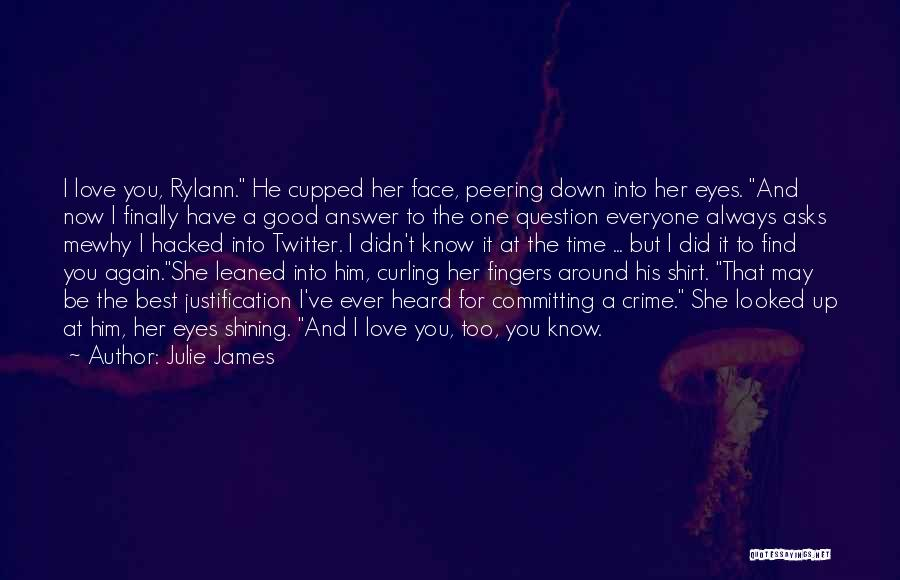 Finally Find You Quotes By Julie James