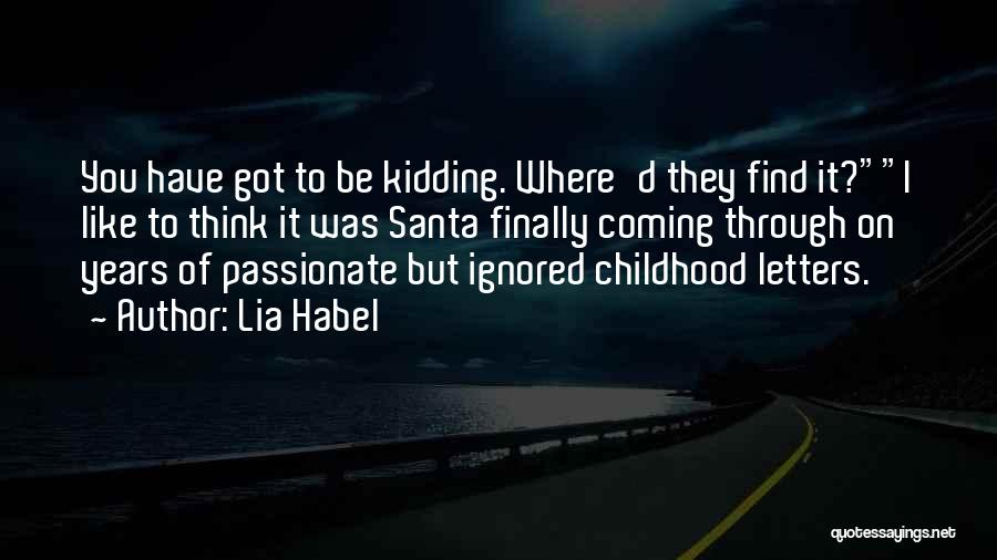 Finally Find You Quotes By Lia Habel