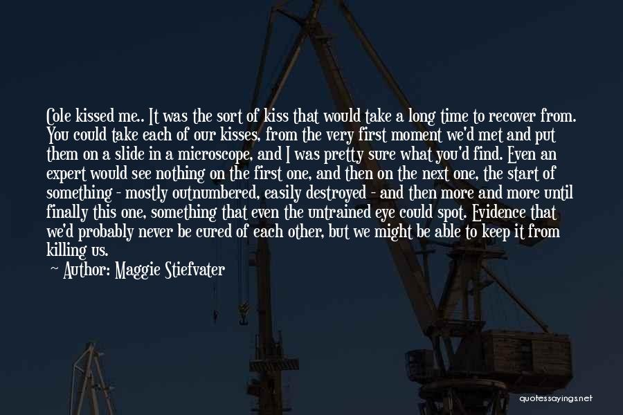 Finally Find You Quotes By Maggie Stiefvater